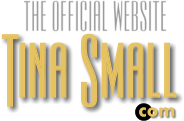 The Official Website - Tina Small.com